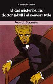 El cas misteriós del doctor Jekyll i el senyor Hyde