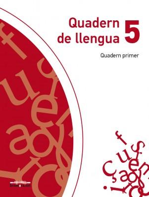 Quadern de llengua 5 (Quadern primer)