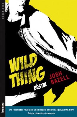 Wild Thing (Bèstia)