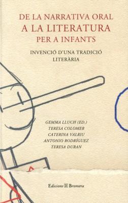 De la narrativa oral a la literatura per a infants(Invenció d'una tradició literària)