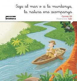 Siga al mar o a la muntanya, la natura ens acompanya (versió manuscrita)
