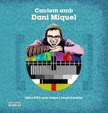 Cantem amb Dani Miquel