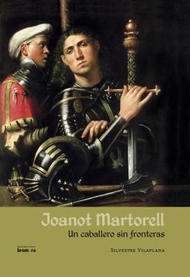 Joanot Martorell. Un caballero sin fronteras