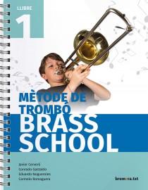Mètode de trombó. Brass School 1