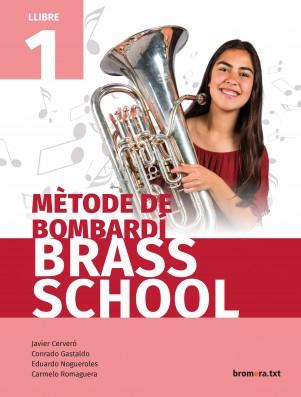 Mètode de bombardí. Brass School 1