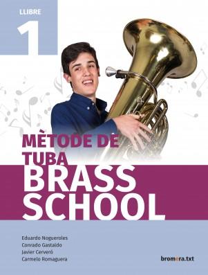 Mètode de tuba. Brass School 1