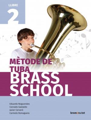 Mètode de tuba. Brass School 2