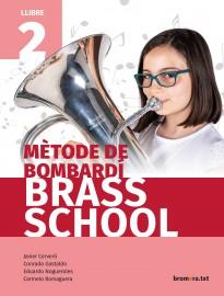 Mètode de bombardí. Brass School 2