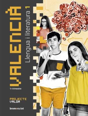 Valencià. Llengua i literatura 1 (primer trimestre) - Projecte Valor