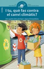 I tu, què fas contra el canvi climàtic?