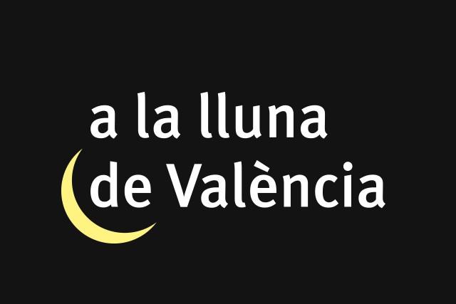 A la Lluna de València