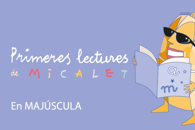 Primeres Lectures de Micalet (Versió majúscules)