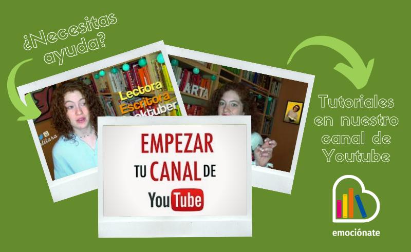 Canal youtube docentes Emociónate con la lectura booktubes y fomento lector