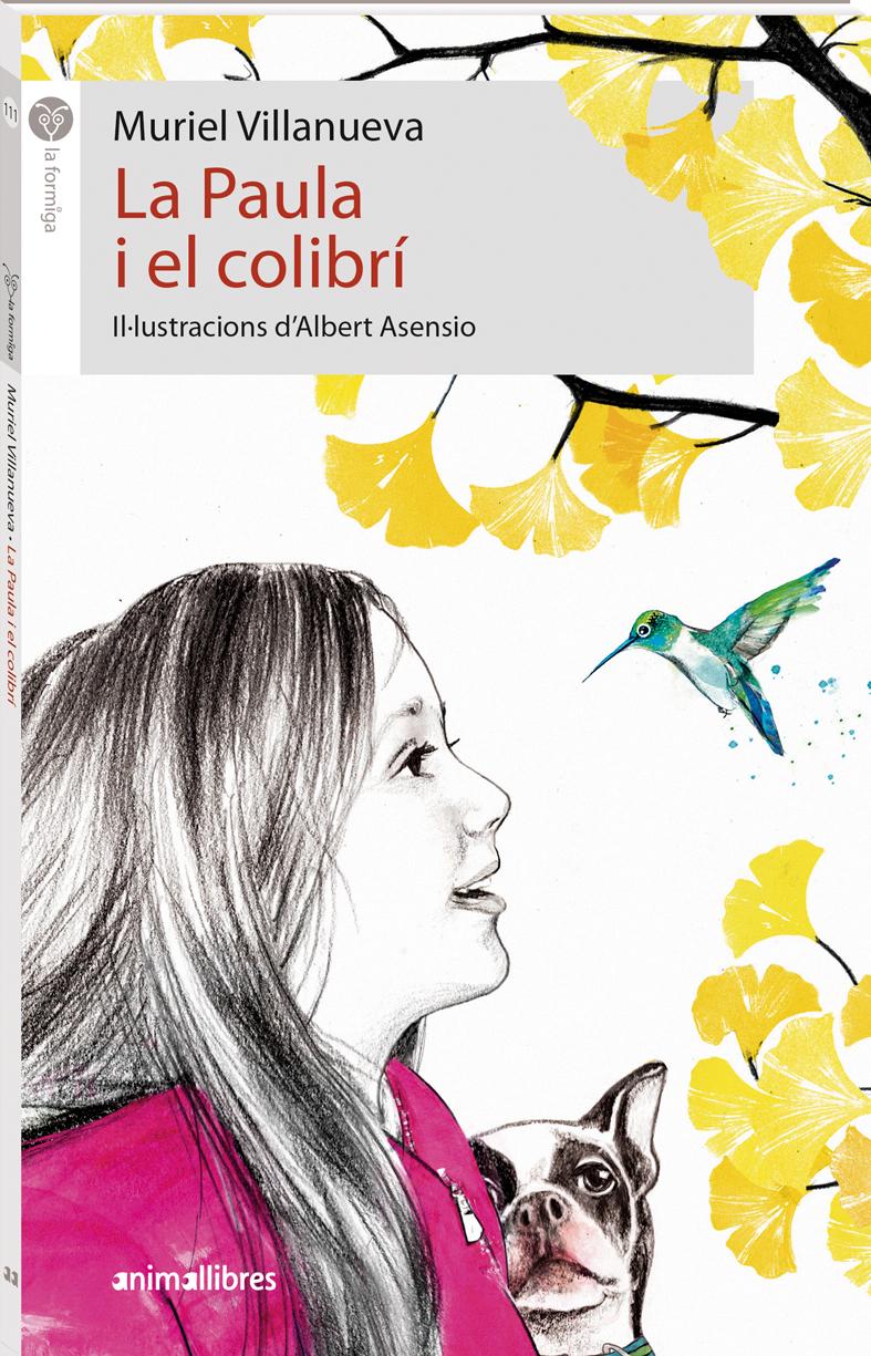 La Paula i el colibrí Muriel Villanueva