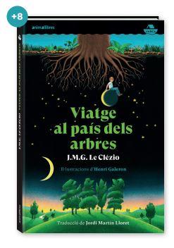 Viatge al país dels arbres, de Le Clézio