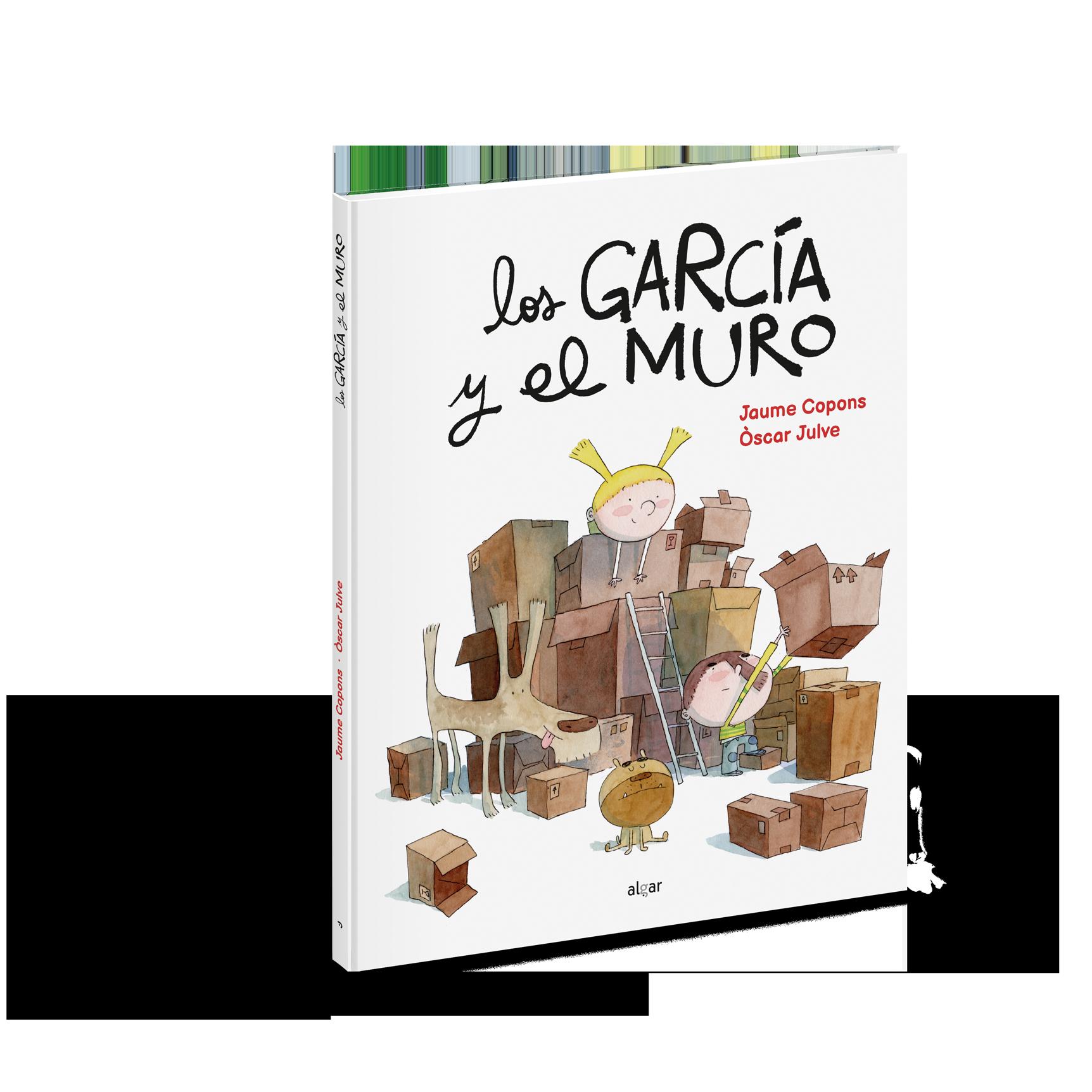 Los García y el muro Jaume Copons y Òscar Julve