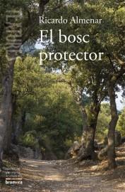 El bosc protector