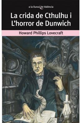 La crida de Cthulhu i L'horror de Dunwich
