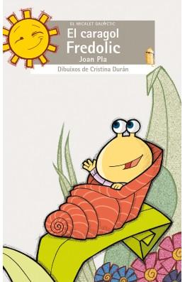 El caragol Fredolic