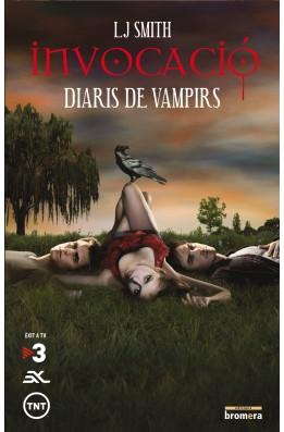 Diaris de vampirs. Invocació