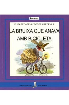 LA BRUIXA QUE ANAVA AMB BICICLETA