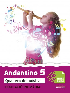 Andantino 5 Quadern música (App Digital)