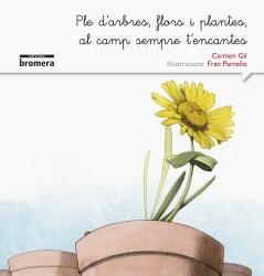 Ple d'arbres, flors i plantes, al camp sempre t'encantes (versió manuscrita)