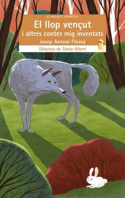 El llop vençut i altres contes mig inventats