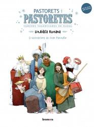 Pastorets i pastoretes. Cançons valencianes de Nadal