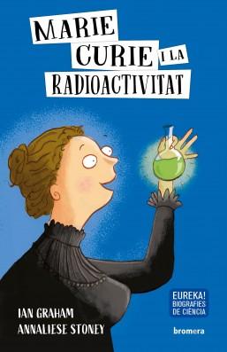 Marie Curie i la radioactivitat