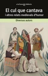 El cul que cantava i altres relats medievals d'humor