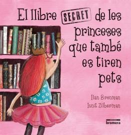 El llibre secret de les princeses que també es tiren pets