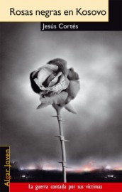 Rosas negras en Kosovo[Black Roses in Kosovo]