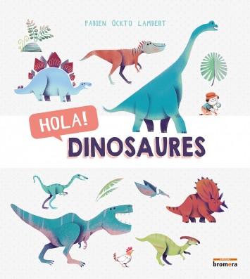 Hola! Dinosaures