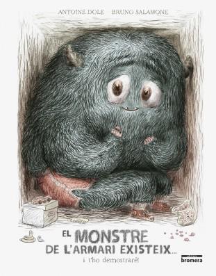 El monstre de l'armari existeix... i t'ho demostraré!