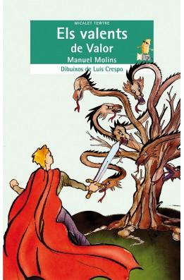 Els valents de Valor