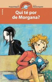 Qui té por de Morgana?