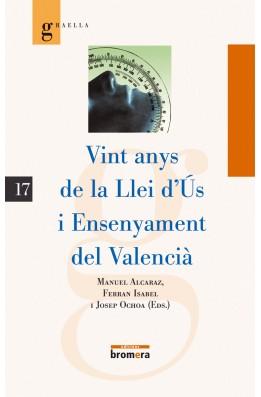 Vint anys de la Llei d'Ús i Ensenyament del Valencià