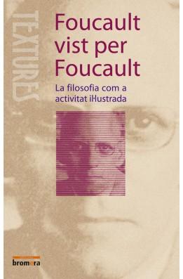 Foucault vist per Foucault