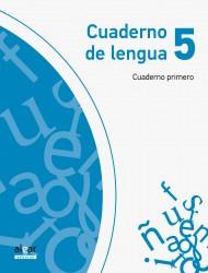 Cuaderno de Lengua 5 (Cuaderno primero)