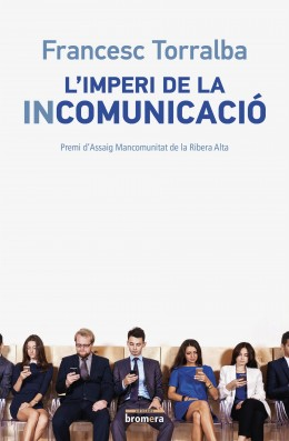 L'imperi de la incomunicació