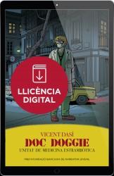 Doc Doggie. Unitat de Medicina Estrambòtica (llicència digital)