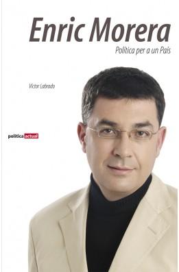 Enric Morera. Política per a un País