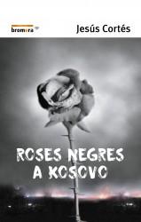 Roses negres a Kosovo