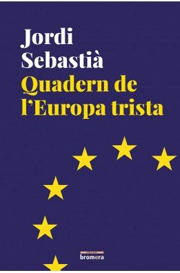 Quadern de l'Europa trista
