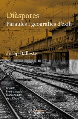 Diàspores. Paraules i geografies d'exili