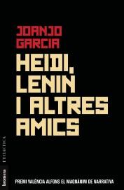 Heidi, Lenin i altres amics