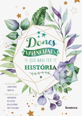 Dones valencianes que han fet història