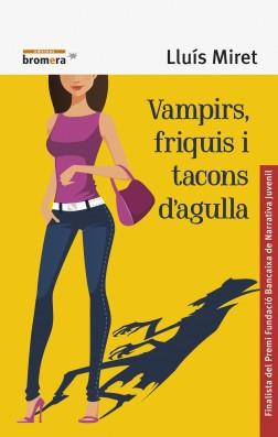 Vampirs, friquis i tacons d'agulla